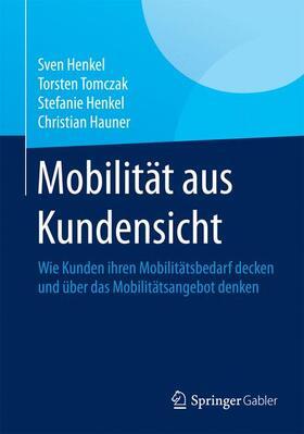 Henkel / Tomczak / Henkel | Mobilität aus Kundensicht | Buch | sack.de