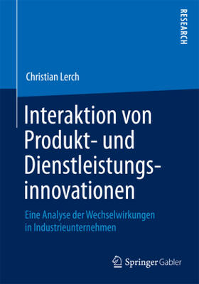 Lerch | Interaktion von Produkt- und Dienstleistungsinnovationen | Buch | sack.de