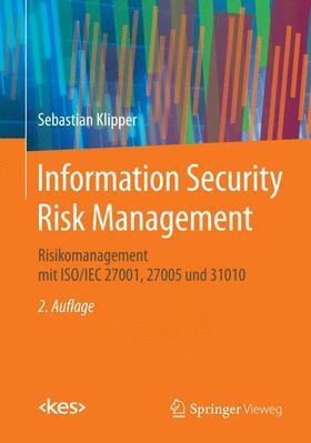 Klipper | Information Security Risk Management | Buch | sack.de