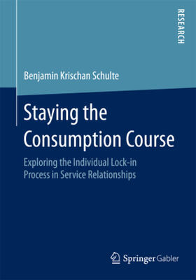 Schulte | Staying the Consumption Course | Buch | sack.de