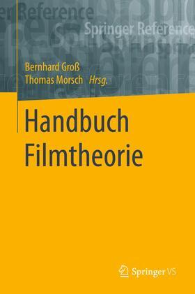 Groß / Morsch | Handbuch Filmtheorie | Buch | sack.de