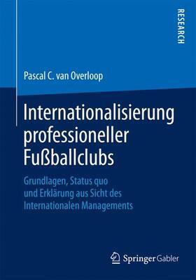 van Overloop | Internationalisierung professioneller Fußballclubs | Buch | sack.de