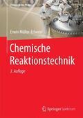 Müller-Erlwein |  Chemische Reaktionstechnik | Buch |  Sack Fachmedien