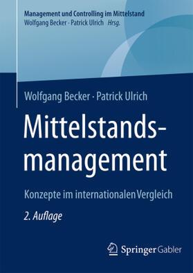 Becker / Ulrich | Mittelstandsmanagement | Buch | Sack Fachmedien
