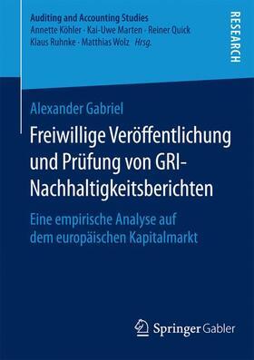 Gabriel | Freiwillige Veröffentlichung und Prüfung von GRI-Nachhaltigkeitsberichten | Buch | sack.de