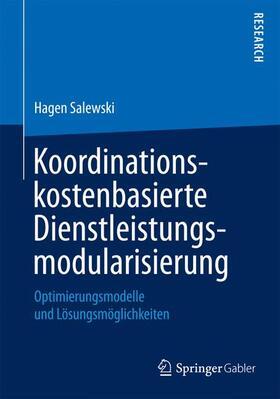 Salewski | Koordinationskostenbasierte Dienstleistungsmodularisierung | Buch | sack.de