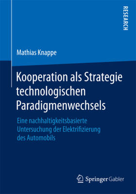 Knappe | Kooperation als Strategie technologischen Paradigmenwechsels | Buch | sack.de