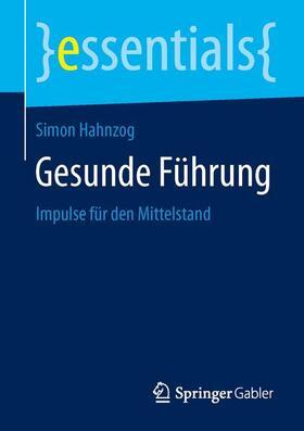Hahnzog   Gesunde Führung   Buch   sack.de