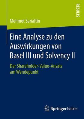 Sarialtin | Eine Analyse zu den Auswirkungen von Basel III und Solvency II | Buch | sack.de