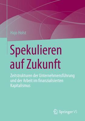 Holst   Spekulieren auf Zukunft   Buch   sack.de
