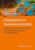 Degenhart / Schomerus / Schulz |  Pumpspeicher an Bundeswasserstraßen | eBook | Sack Fachmedien