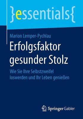 Lemper-Pychlau | Erfolgsfaktor gesunder Stolz | Buch | sack.de