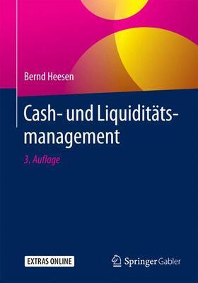 Heesen | Cash- und Liquiditätsmanagement | Buch | sack.de