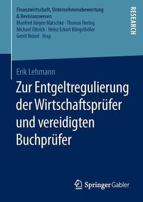Lehmann   Zur Entgeltregulierung der Wirtschaftsprüfer und vereidigten Buchprüfer   Buch   sack.de