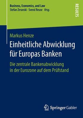 Henze | Einheitliche Abwicklung für Europas Banken | Buch | sack.de