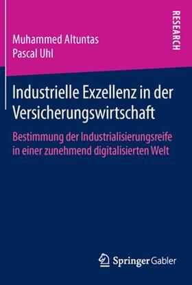 Uhl / Altuntas   Industrielle Exzellenz in der Versicherungswirtschaft   Buch   sack.de