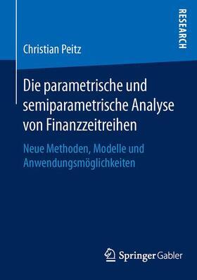 Peitz | Die parametrische und semiparametrische Analyse von Finanzzeitreihen | Buch | sack.de