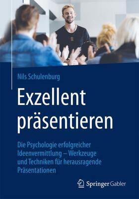 Schulenburg   Exzellent präsentieren   Buch   sack.de