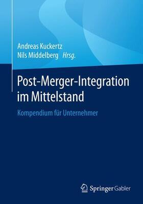 Kuckertz / Middelberg | Post-Merger-Integration im Mittelstand | Buch | sack.de