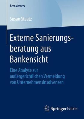 Staatz | Externe Sanierungsberatung aus Bankensicht | Buch | sack.de