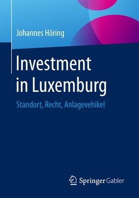 Höring | Investment in Luxemburg | Buch | sack.de