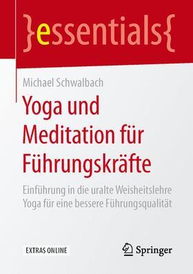 Schwalbach   Yoga und Meditation für Führungskräfte   Buch   sack.de