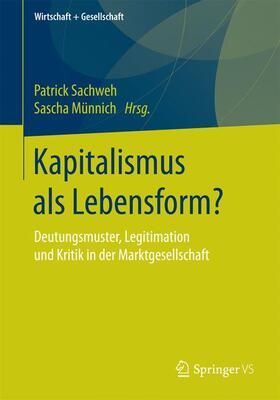 Sachweh / Münnich | Kapitalismus als Lebensform? | Buch | sack.de