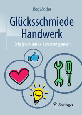 Mosler   Mosler, J: Glücksschmiede Handwerk   Buch   sack.de