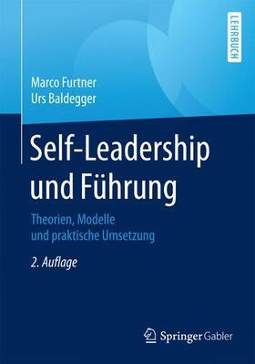 Baldegger / Furtner | Self-Leadership und Führung | Buch | sack.de