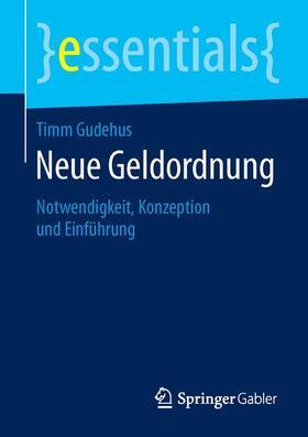 Gudehus   Neue Geldordnung   Buch   sack.de