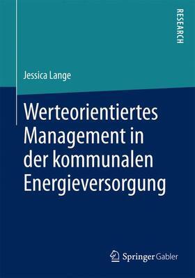 Lange | Werteorientiertes Management in der kommunalen Energieversorgung | Buch | sack.de