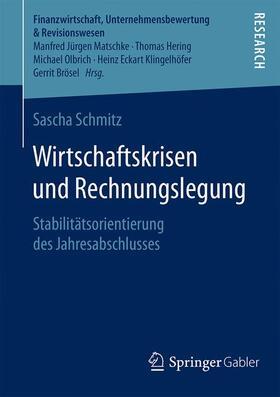 Schmitz | Wirtschaftskrisen und Rechnungslegung | Buch | sack.de