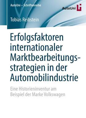 Reibstein | Erfolgsfaktoren internationaler Marktbearbeitungsstrategien in der Automobilindustrie | Buch | sack.de
