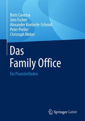 Canessa / Escher / Koeberle-Schmid | Das Family Office | E-Book | Sack Fachmedien