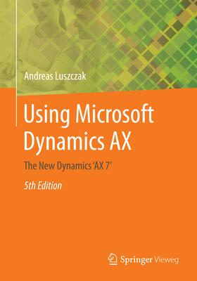 Luszczak | Using Microsoft Dynamics AX | Buch | sack.de