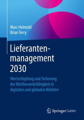 Helmold / Terry | Lieferantenmanagement 2030 | Buch | sack.de