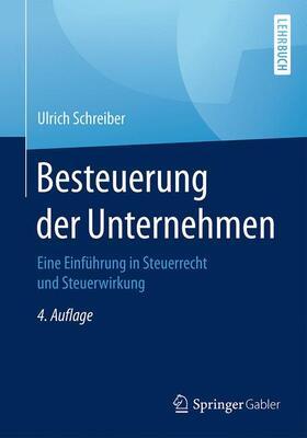 Schreiber | Besteuerung der Unternehmen | Buch | sack.de