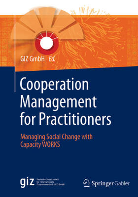 GIZ GmbH | Cooperation Management for Practitioners | Buch | sack.de