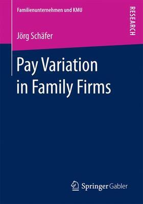 Schäfer | Pay Variation in Family Firms | Buch | sack.de
