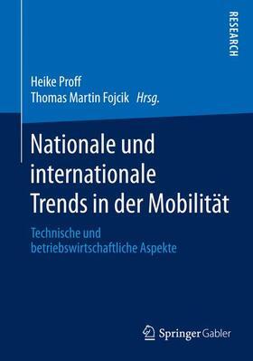 Fojcik / Proff   Nationale und internationale Trends in der Mobilität   Buch   sack.de