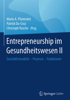 Pfannstiel / Rasche / Da-Cruz   Entrepreneurship im Gesundheitswesen II   Buch   sack.de