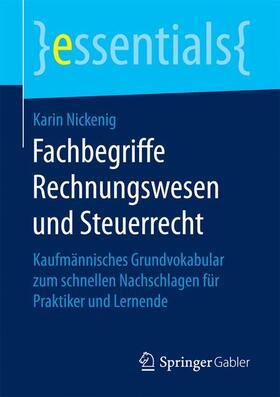 Nickenig | Fachbegriffe Rechnungswesen und Steuerrecht | Buch | sack.de