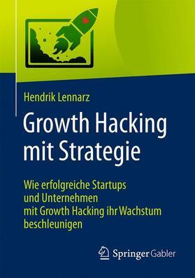 Lennarz   Growth Hacking mit Strategie   Buch   sack.de