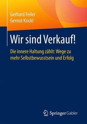 Feiler / Krickl | Wir sind Verkauf! | Buch | sack.de