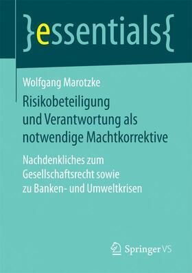 Marotzke | Risikobeteiligung und Verantwortung als notwendige Machtkorrektive | Buch | sack.de