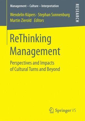 Küpers / Sonnenburg / Zierold   ReThinking Management   Buch   sack.de