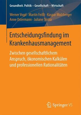 Vogd / Feißt / Slotta   Entscheidungsfindung im Krankenhausmanagement   Buch   sack.de