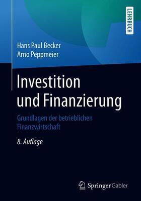 Peppmeier / Becker | Investition und Finanzierung | Buch | sack.de