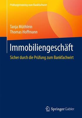 Müthlein / Hoffmann | Immobiliengeschäft | Buch | sack.de