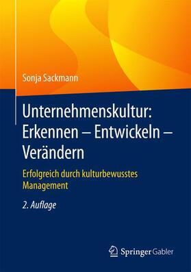 Sackmann | Unternehmenskultur: Erkennen - Entwickeln - Verändern | Buch | sack.de